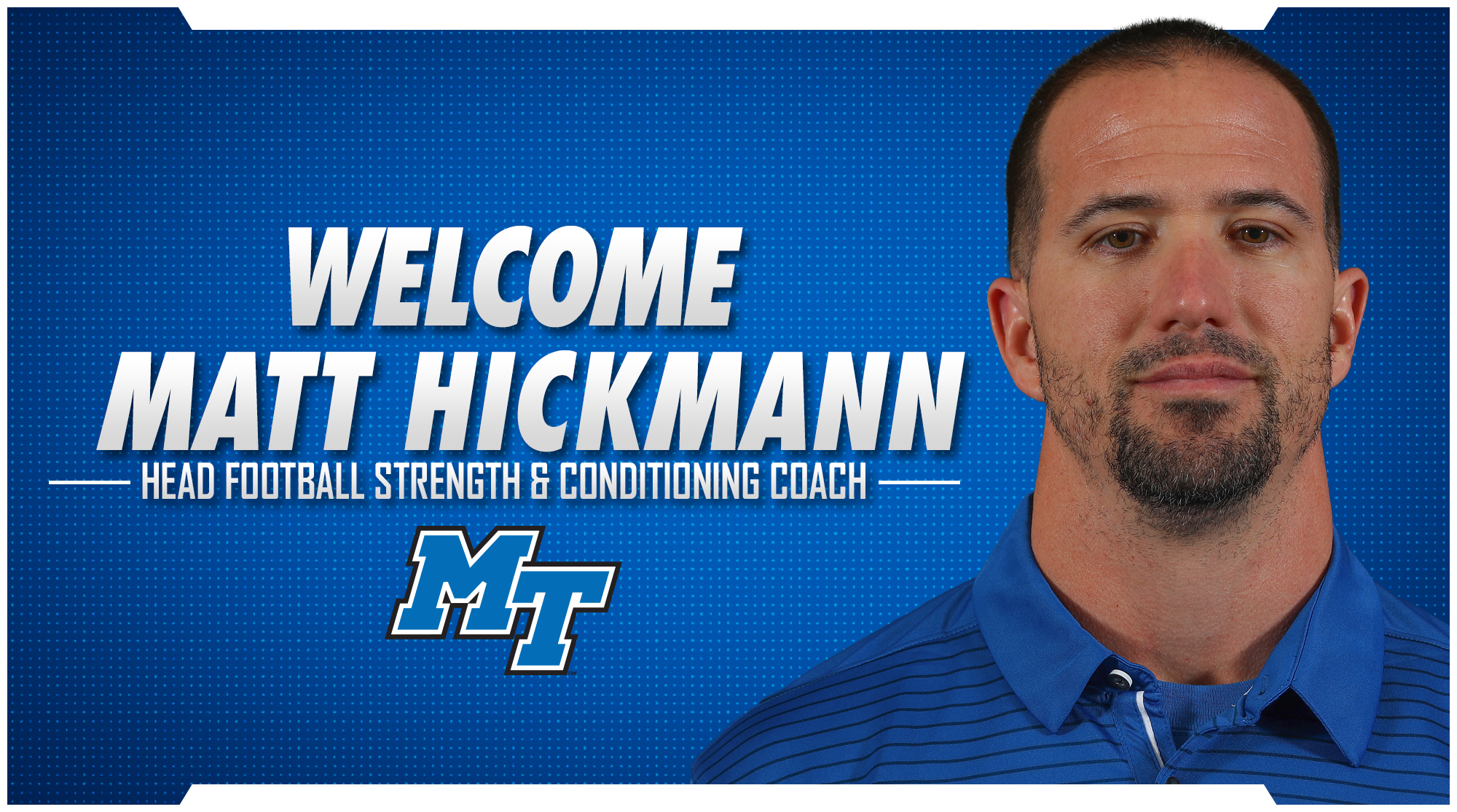Stockstill names Hickmann new strength coach - Middle Tennessee